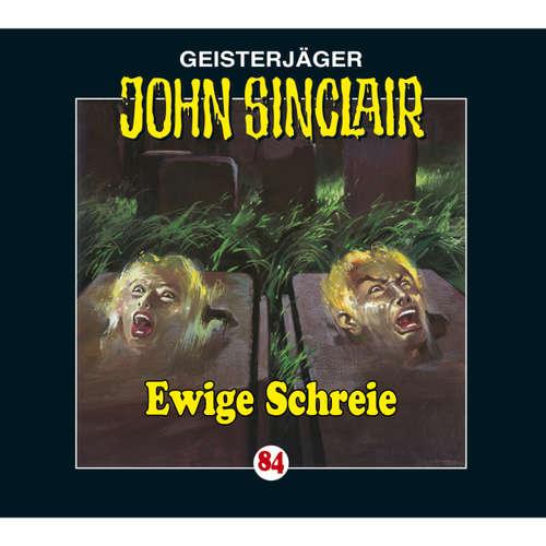 John Sinclair, Folge 84: Ewige Schreie