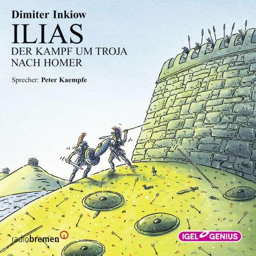 Ilias - Der Kampf um Troja nach Homer