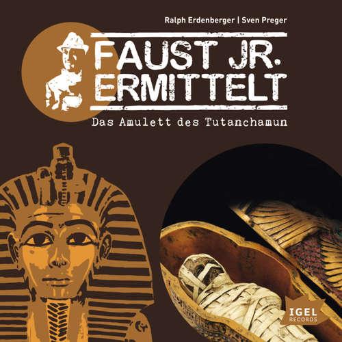 Faust jr. Ermittelt, Folge 5: Das Amulett des Tutanchamun