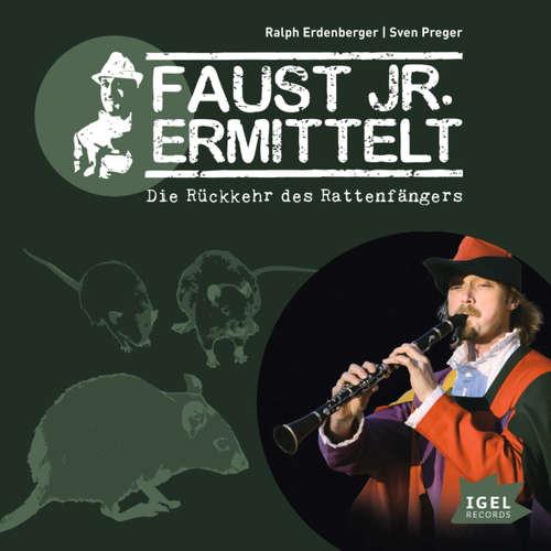 Faust jr. Ermittelt, Folge 7: Die Rückkehr des Rattenfängers
