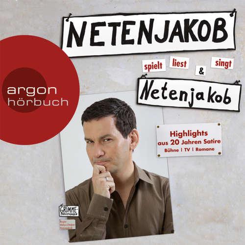 Hoerbuch Netenjakob liest, spielt und singt Netenjakob - Moritz Netenjakob - Moritz Netenjakob