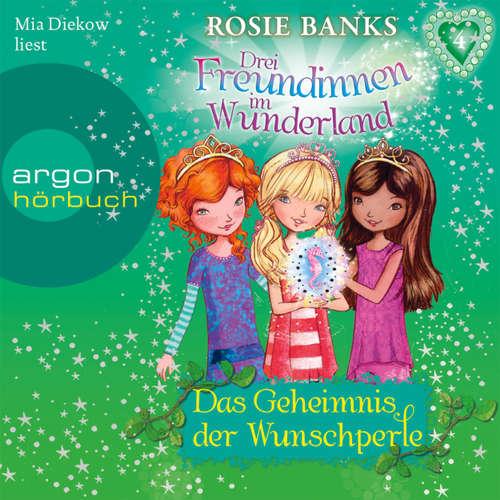 Drei Freundinnen im Wunderland, Folge 4: Das Geheimnis der Wunschperle