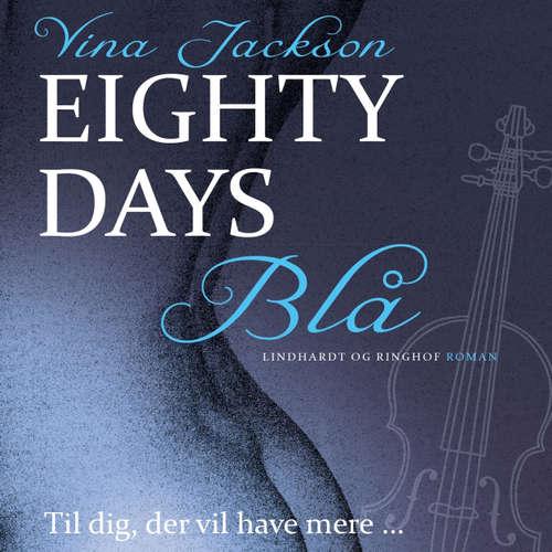 Blå - Eighty Days 2