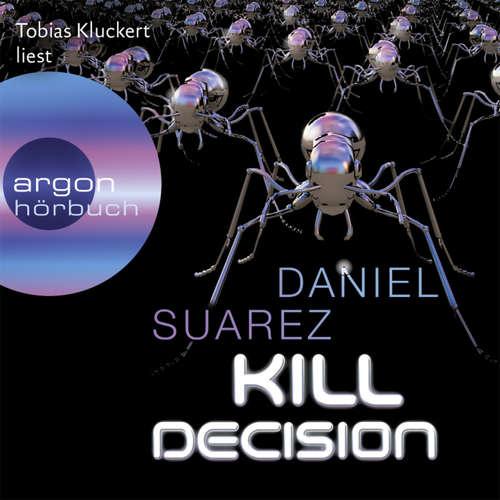 Hoerbuch Kill Decision - Daniel Suarez - Tobias Kluckert