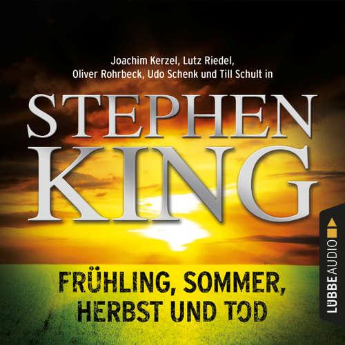 Hoerbuch Frühling, Sommer, Herbst und Tod - Stephen King - Joachim Kerzel