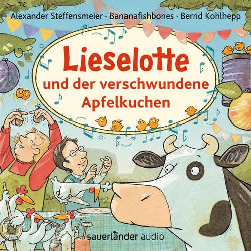 Hoerbuch Lieselotte und der verschwundene Apfelkuchen - Alexander Steffensmeier - Bernd Kohlhepp