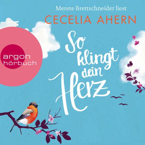 Hoerbuch So klingt dein Herz (Autorisierte Lesefassung) - Cecelia Ahern - Merete Brettschneider