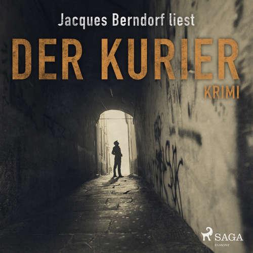 Hoerbuch Der Kurier - Kriminalroman aus der Eifel - Jacques Berndorf - Jacques Berndorf