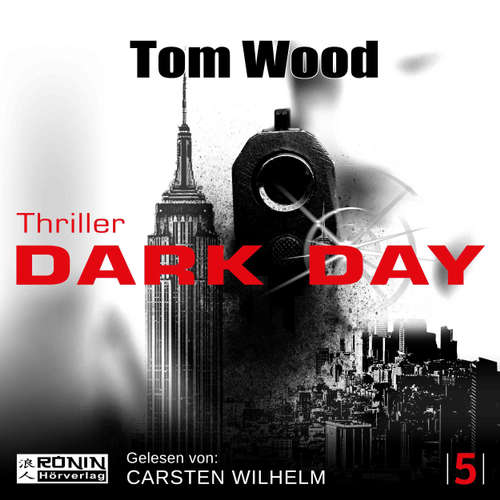 Hoerbuch Dark Day - Tesseract 5 - Tom Wood - Carsten Wilhelm