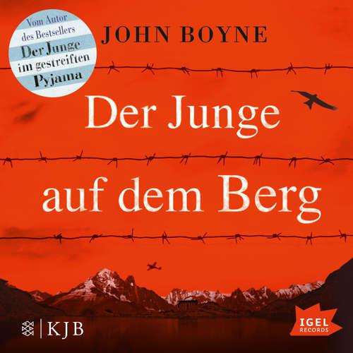 Hoerbuch Der Junge auf dem Berg - John Boyne - Boris Aljinovic