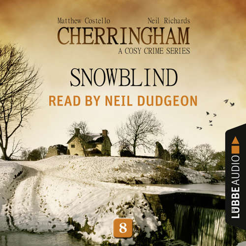 Audiobook Snowblind - Cherringham - A Cosy Crime Series: Mystery Shorts 8 - Matthew Costello - Neil Dudgeon