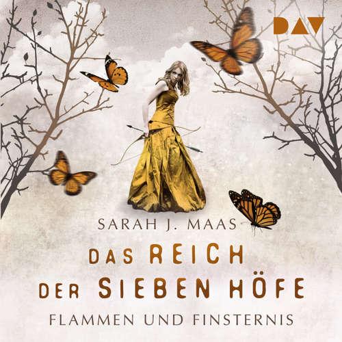 Hoerbuch Flammen und Finsternis - Das Reich der sieben Höfe, Teil 2 - Sarah J. Maas - Ann Vielhaben