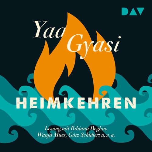 Hoerbuch Heimkehren - Yaa Gyasi - Bibiana Beglau