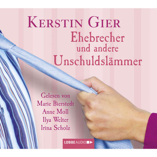 Hoerbuch Ehebrecher und andere Unschuldslämmer - Kerstin Gier - Marie Bierstedt