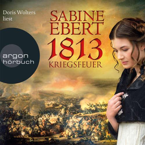 Hoerbuch Kriegsfeuer - Sabine Ebert - Doris Wolters