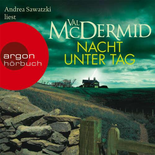 Hoerbuch Nacht unter Tag - Val McDermid - Andrea Sawatzki