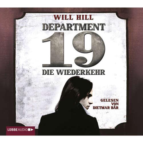 Hoerbuch Department 19 - Die Wiederkehr - Will Hill - Detlef Bierstedt