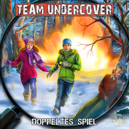 Hoerbuch Team Undercover, Folge 7: Doppeltes Spiel - Christoph Piasecki - Patrick Mölleken