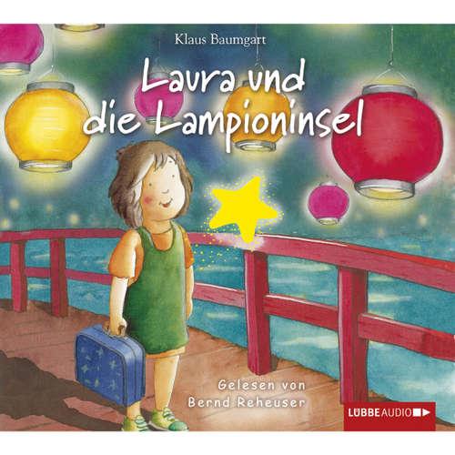 Hoerbuch Laura, Folge 7: Laura und die Lampioninsel - Klaus Baumgart - Bernd Reheuser