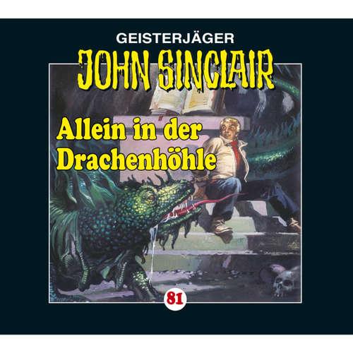 Hoerbuch John Sinclair, Folge 81: Allein in der Drachenhöhle - Kreuz-Trilogie, Teil 2 - Jason Dark - Carsten Wilhelm
