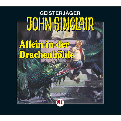 John Sinclair, Folge 81: Allein in der Drachenhöhle - Kreuz-Trilogie, Teil 2