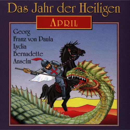 Hoerbuch Das Jahr der Heiligen, April -  - Günter Schmitz