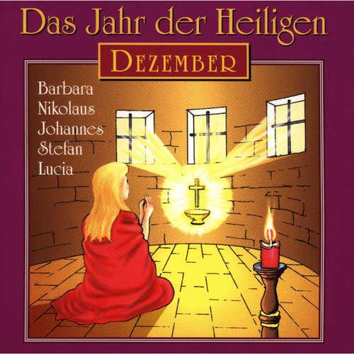 Hoerbuch Das Jahr der Heiligen, Dezember -  - Günter Schmitz