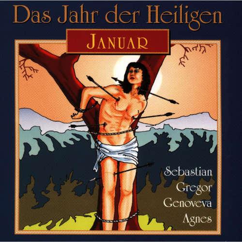 Hoerbuch Das Jahr der Heiligen, Januar -  - Günter Schmitz
