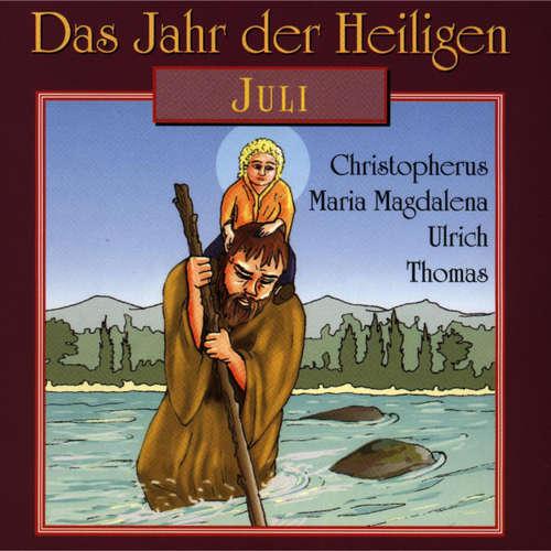 Hoerbuch Das Jahr der Heiligen, Juli -  - Günter Schmitz