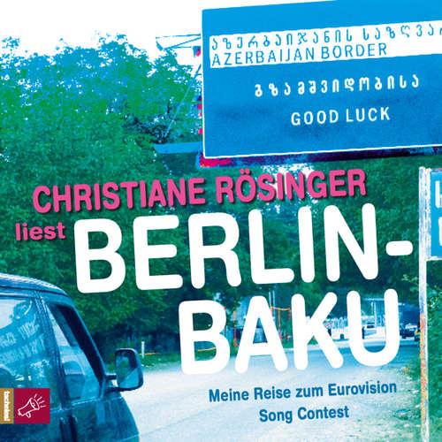 Hoerbuch Berlin - Baku - Christiane Rösinger - Christiane Rösinger