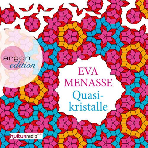 Hoerbuch Quasikristalle - Eva Menasse - Peter Matic