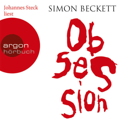 Hoerbuch Obsession - Simon Beckett - Johannes Steck