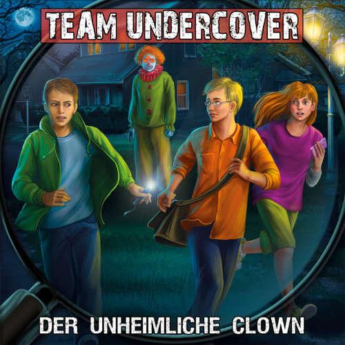 Team Undercover, Folge 6: Der unheimliche Clown