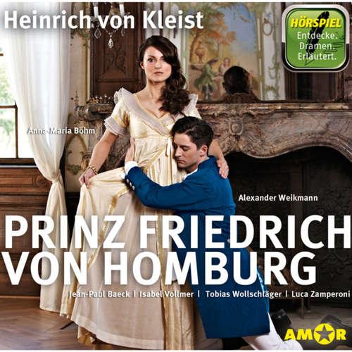 Hoerbuch Prinz Friedrich von Homburg - Heinrich von Kleist - Anna-Maria Böhm