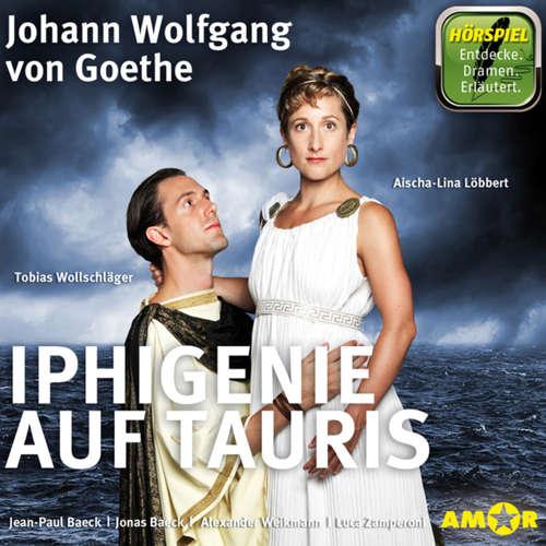 Hoerbuch Iphigenie auf Tauris - Johann Wolfgang von Goethe - Aischa-Lina Löbbert