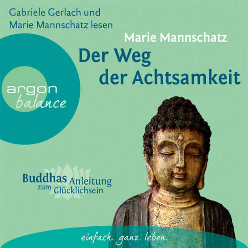 Hoerbuch Der Weg der Achtsamkeit - Marie Mannschatz - Gabriele Gerlach