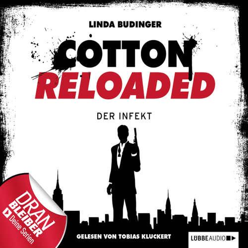Hoerbuch Jerry Cotton - Cotton Reloaded, Folge 5: Der Infekt - Linda Budinger - Tobias Kluckert