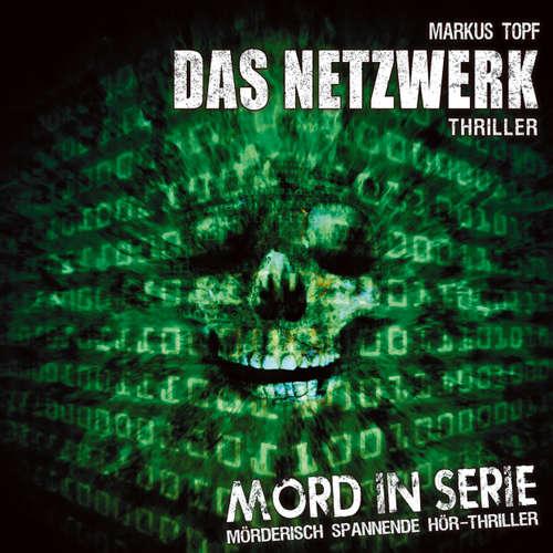 Mord in Serie, Folge 7: Das Netzwerk