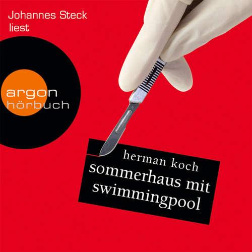 Hoerbuch Sommerhaus mit Swimmingpool - Herman Koch - Johannes Steck