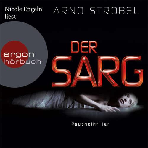 Hoerbuch Der Sarg - Arno Strobel - Nicole Engeln