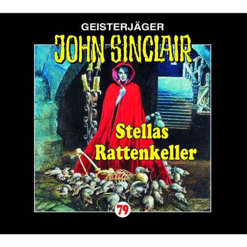 Hoerbuch John Sinclair, Folge 79: Stellas Rattenkeller - Jason Dark - Carsten Wilhelm