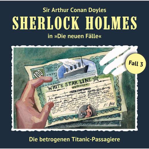 Sherlock Holmes, Die neuen Fälle, Fall 3: Die betrogenen Titanic-Passagiere