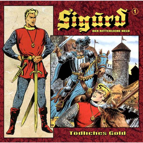 Sigurd - Der ritterliche Held, Folge 1: Tödliches Gold