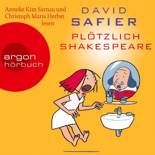 Hoerbuch Plötzlich Shakespeare - David Safier - Anneke Kim Sarnau