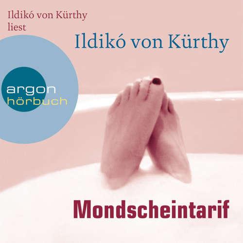 Hoerbuch Mondscheintarif - Ildikó von Kürthy - Ildikó von Kürthy