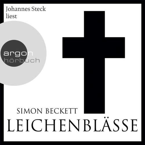 Hoerbuch Leichenblässe - Simon Beckett - Johannes Steck