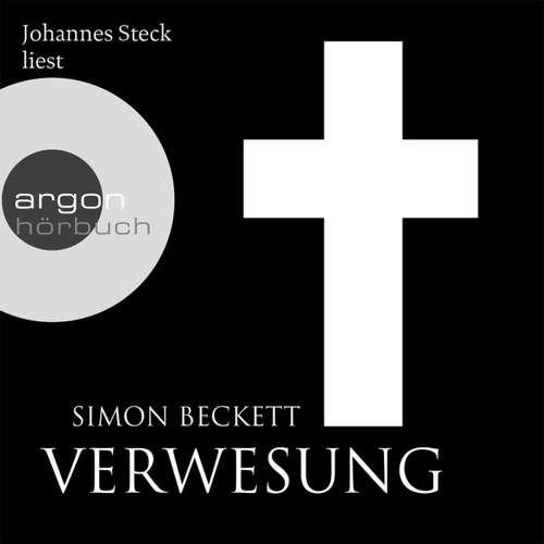 Hoerbuch Verwesung - Simon Beckett - Johannes Steck