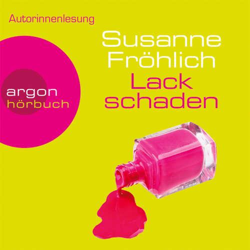 Hoerbuch Lackschaden - Susanne Fröhlich - Susanne Fröhlich