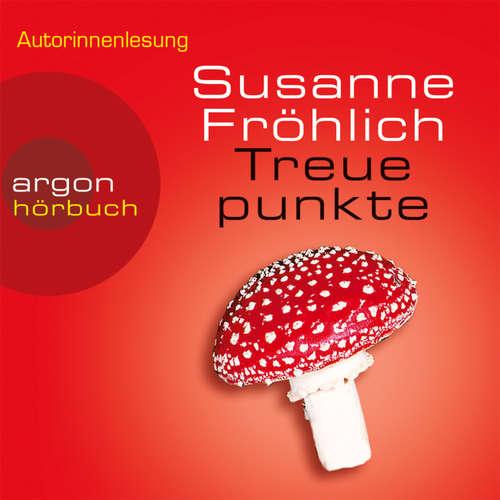 Hoerbuch Treuepunkte - Susanne Fröhlich - Susanne Fröhlich