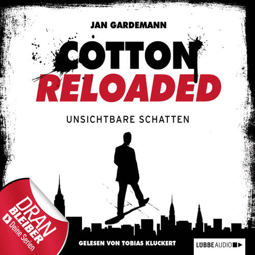 Jerry Cotton - Cotton Reloaded, Folge 3: Unsichtbare Schatten